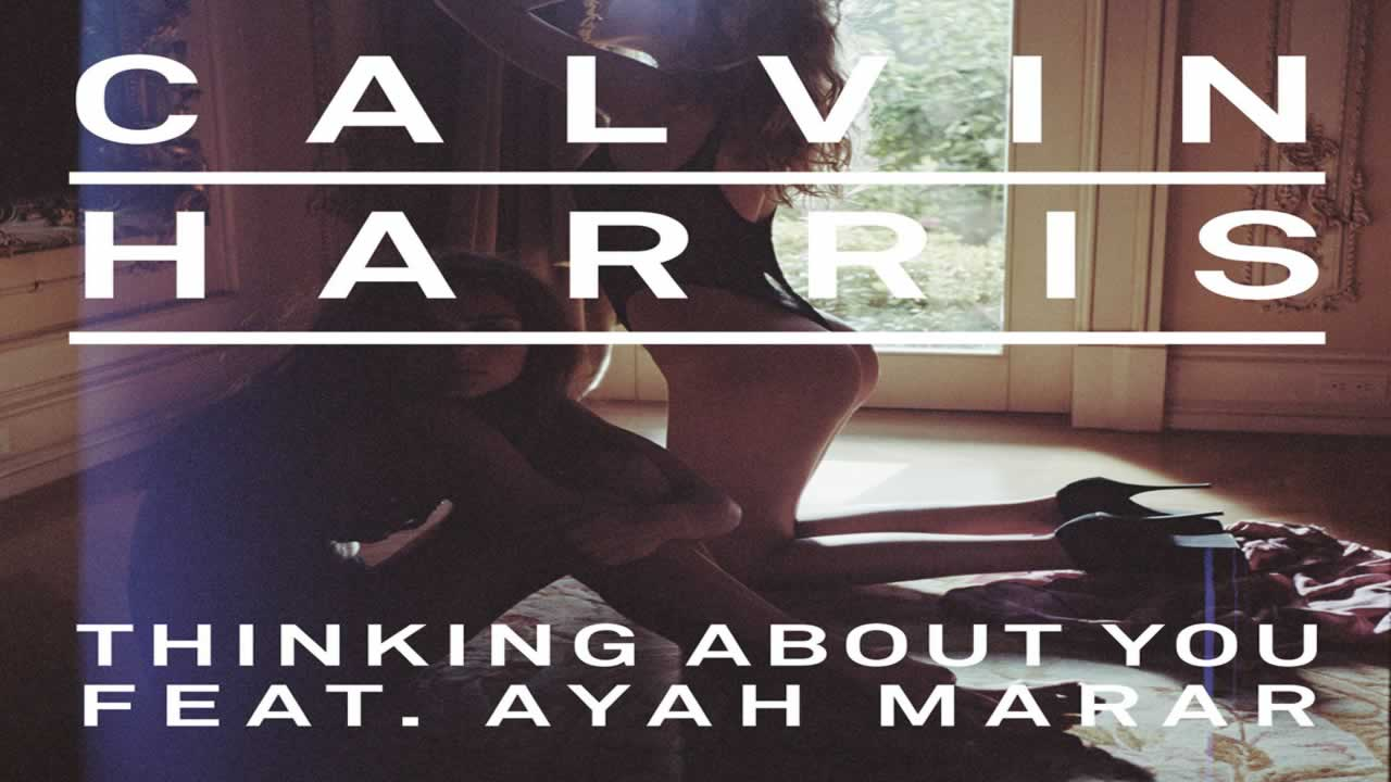 Calvin-Harris-Thinking-About-You