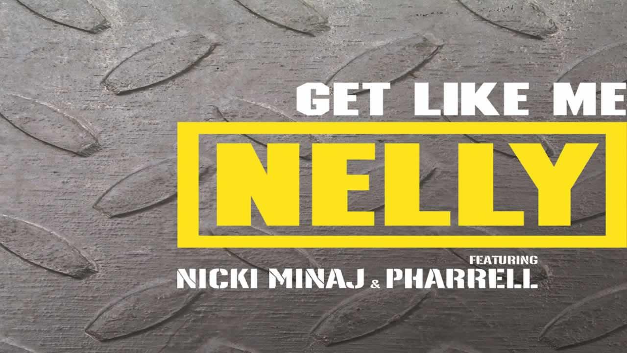 Nelly-Pharrell-Get-Like-Me