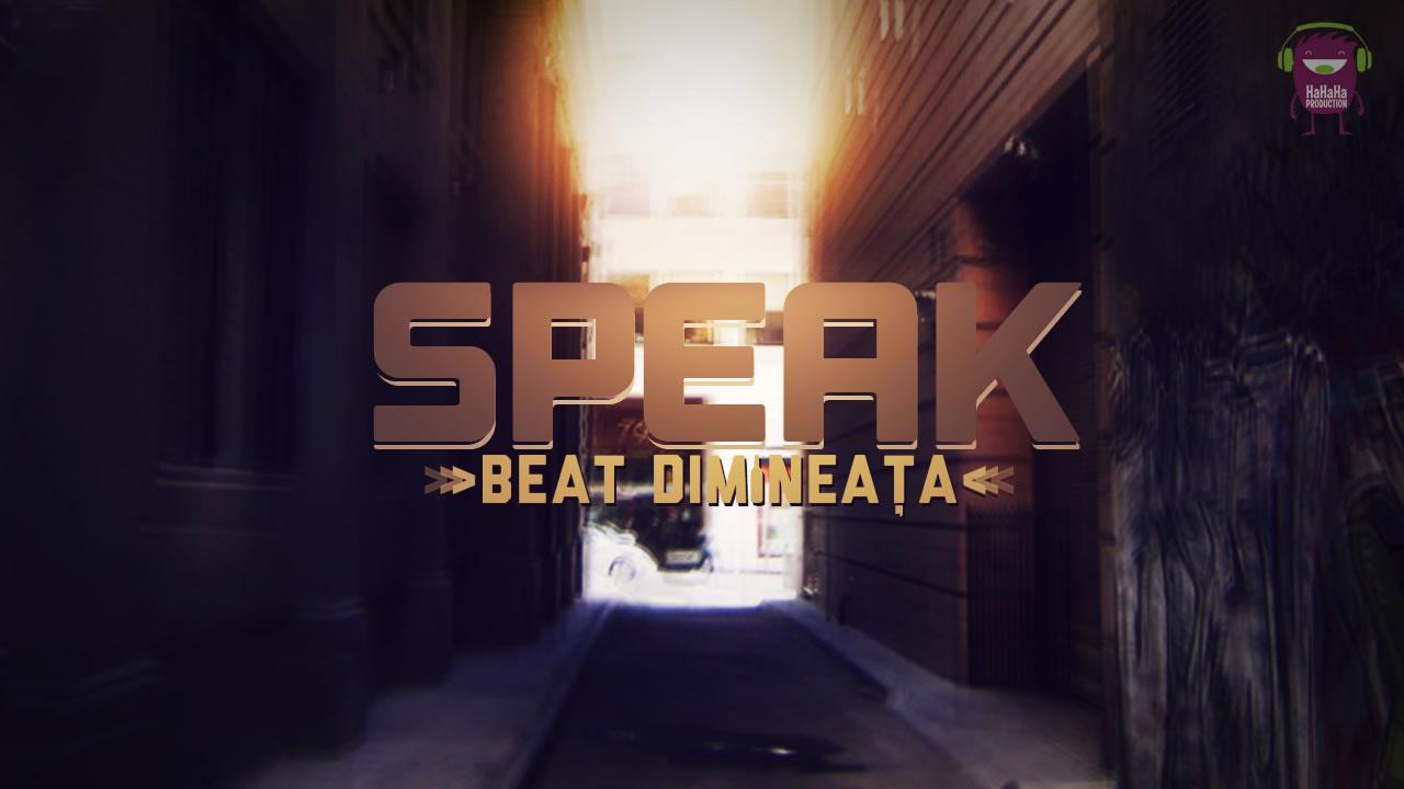 Speak-Beat-dimineata