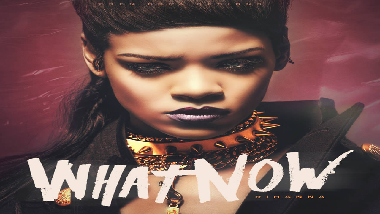 Rihanna-What-Now