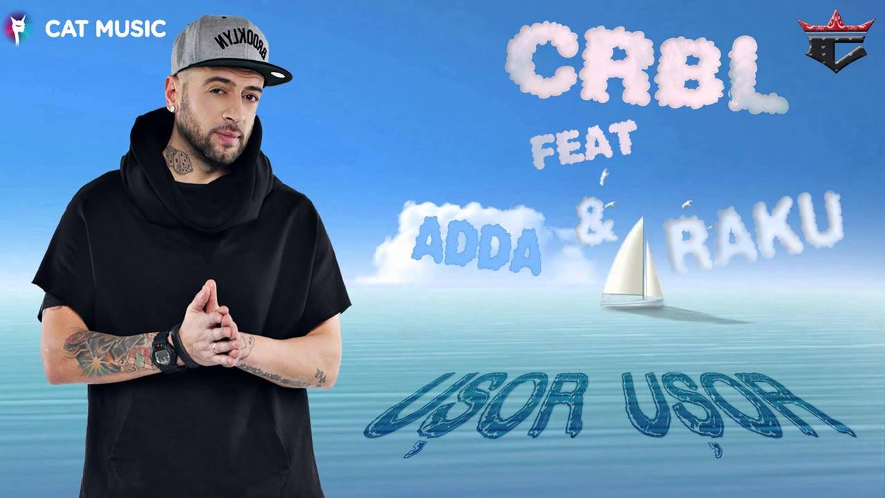 CRBL-Adda-Raku-Usor-usor