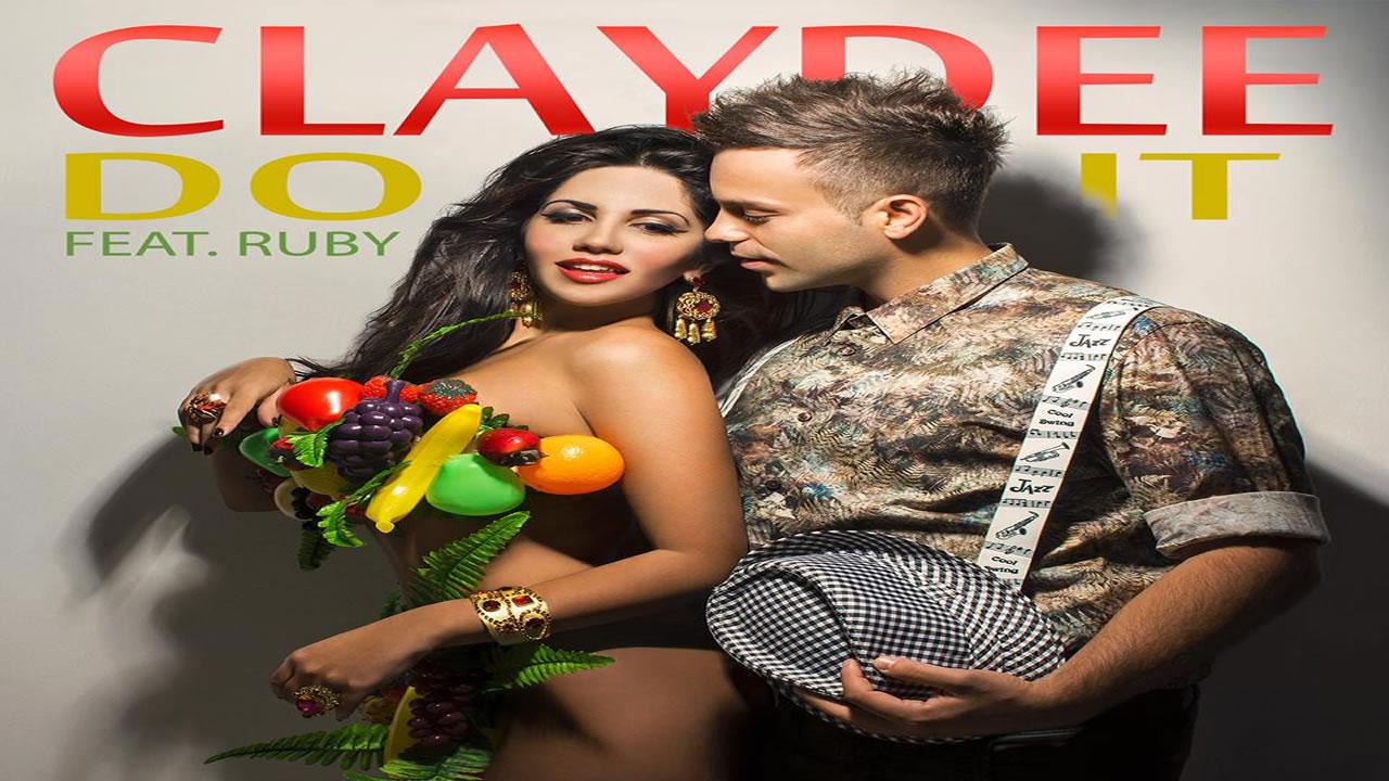 Claydee-Ruby-Do-It