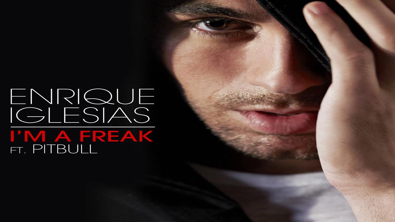 Enrique-Iglesias-Pitbull-I-m-A-Freak