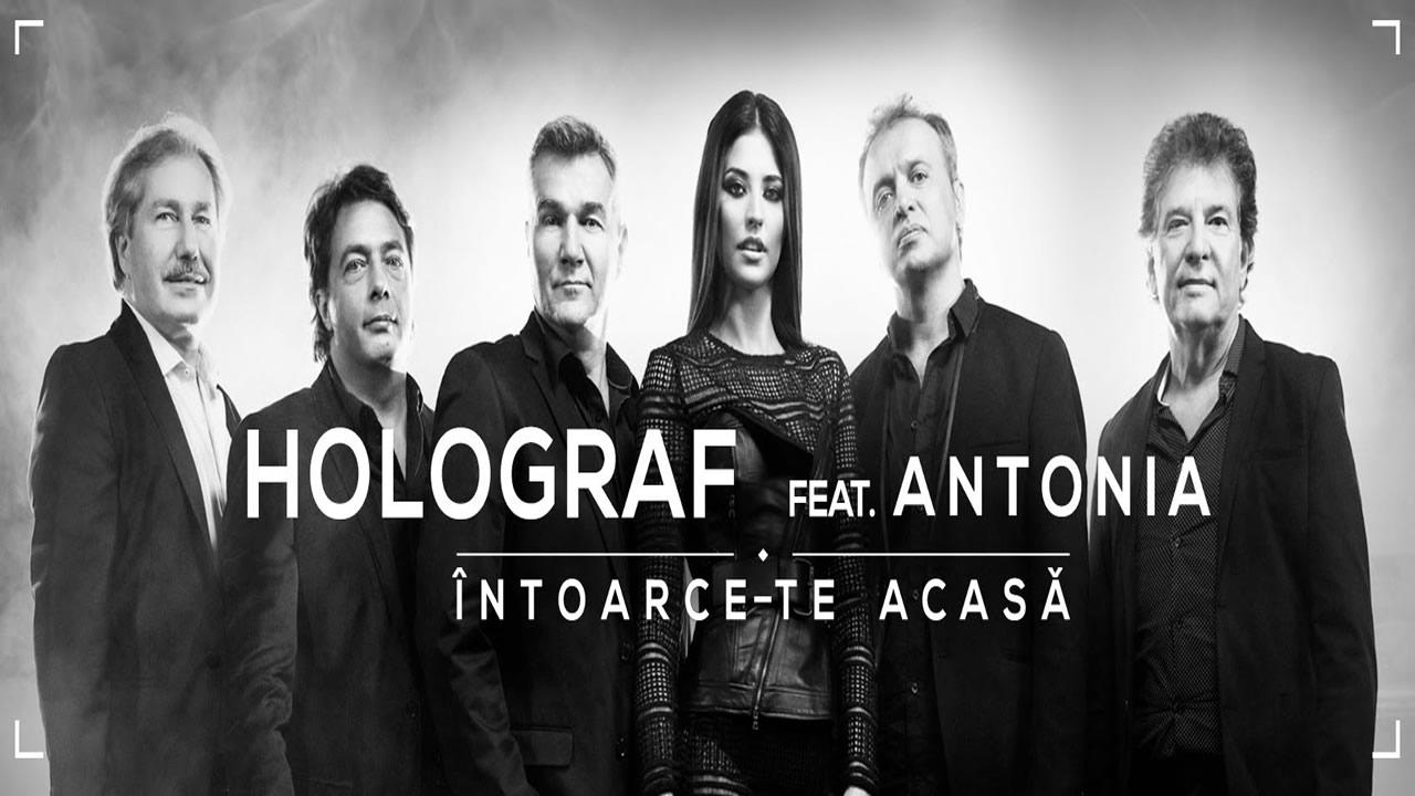 Holograf-Antonia-Intoarce-te-acasa
