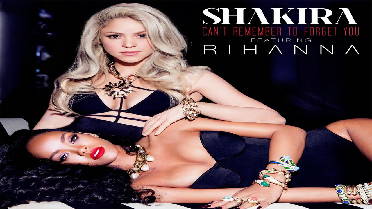 Shakira-Rihanna-Can-t-Remember-to-Forget-You