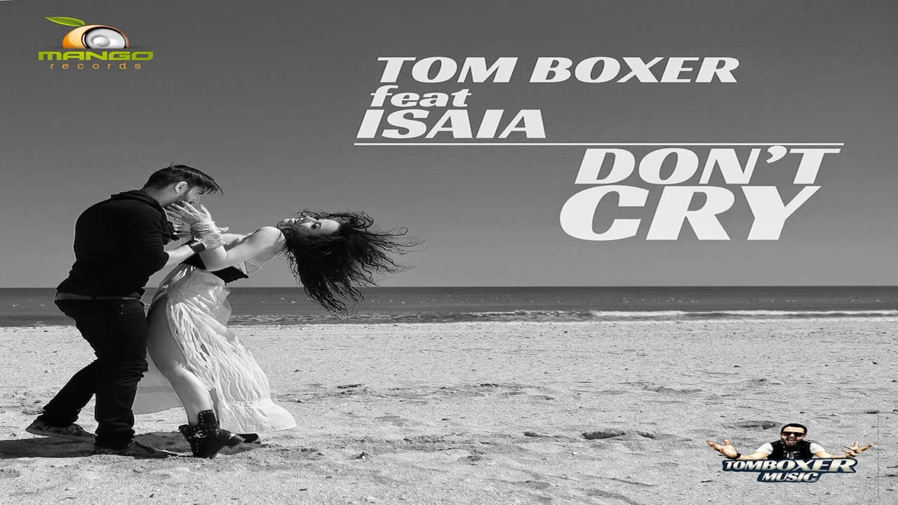 Tom-Boxer-Isaia-Dont-Cry