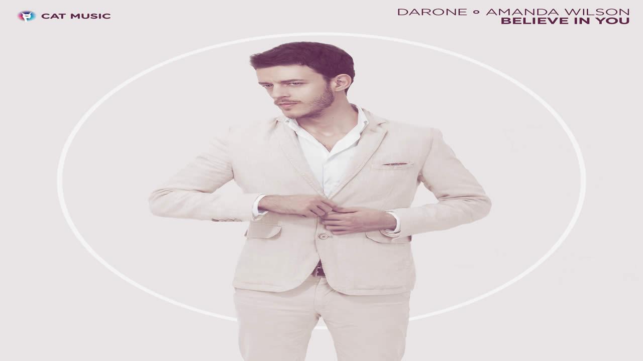 Darone feat. Amanda Wilson - Believe in you