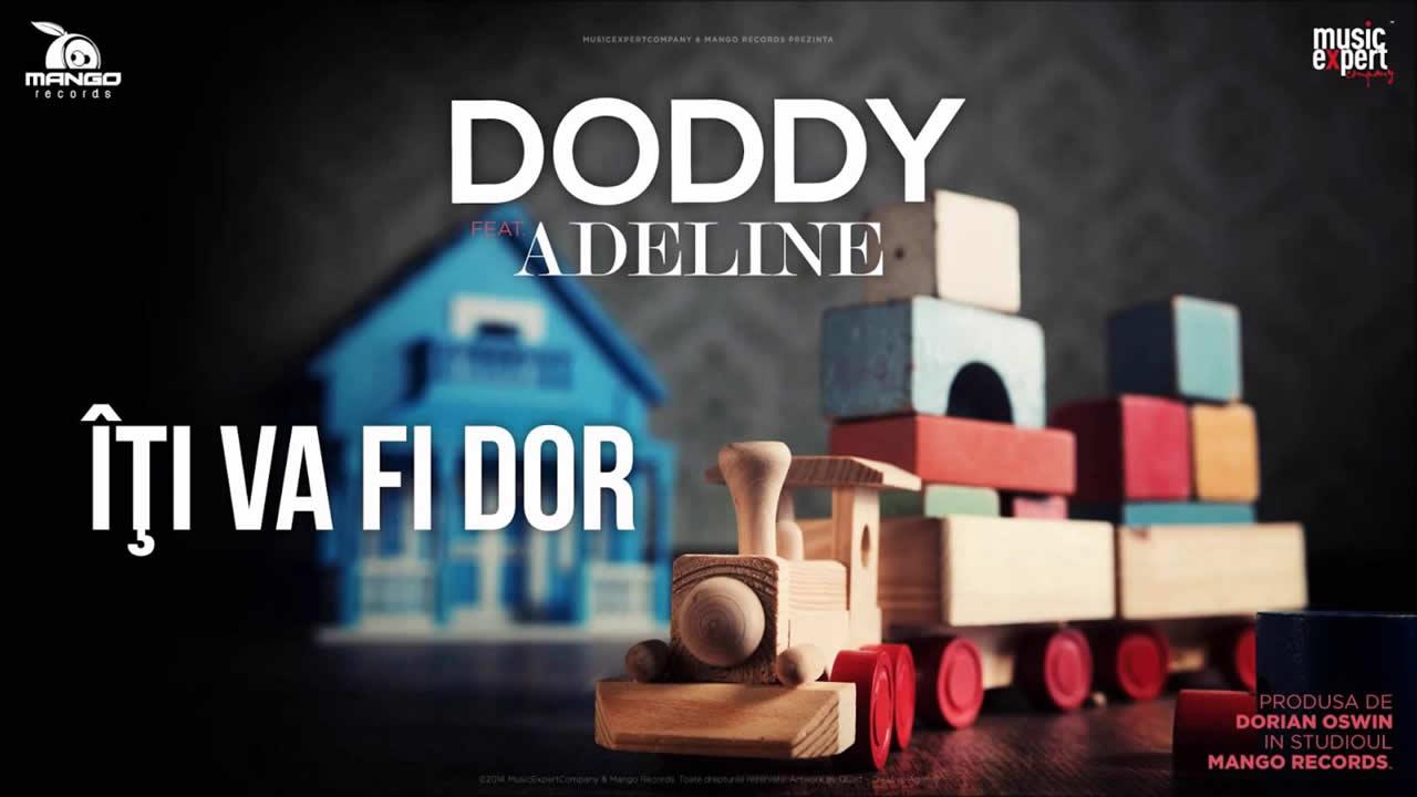 Doddy feat. Adeline - Iti va fi dor