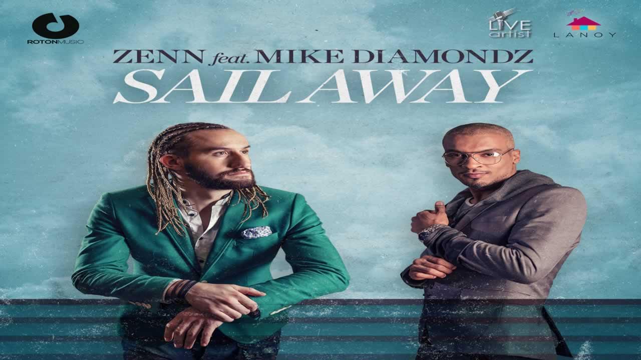 Zenn & Mike Diamondz - Sail Away