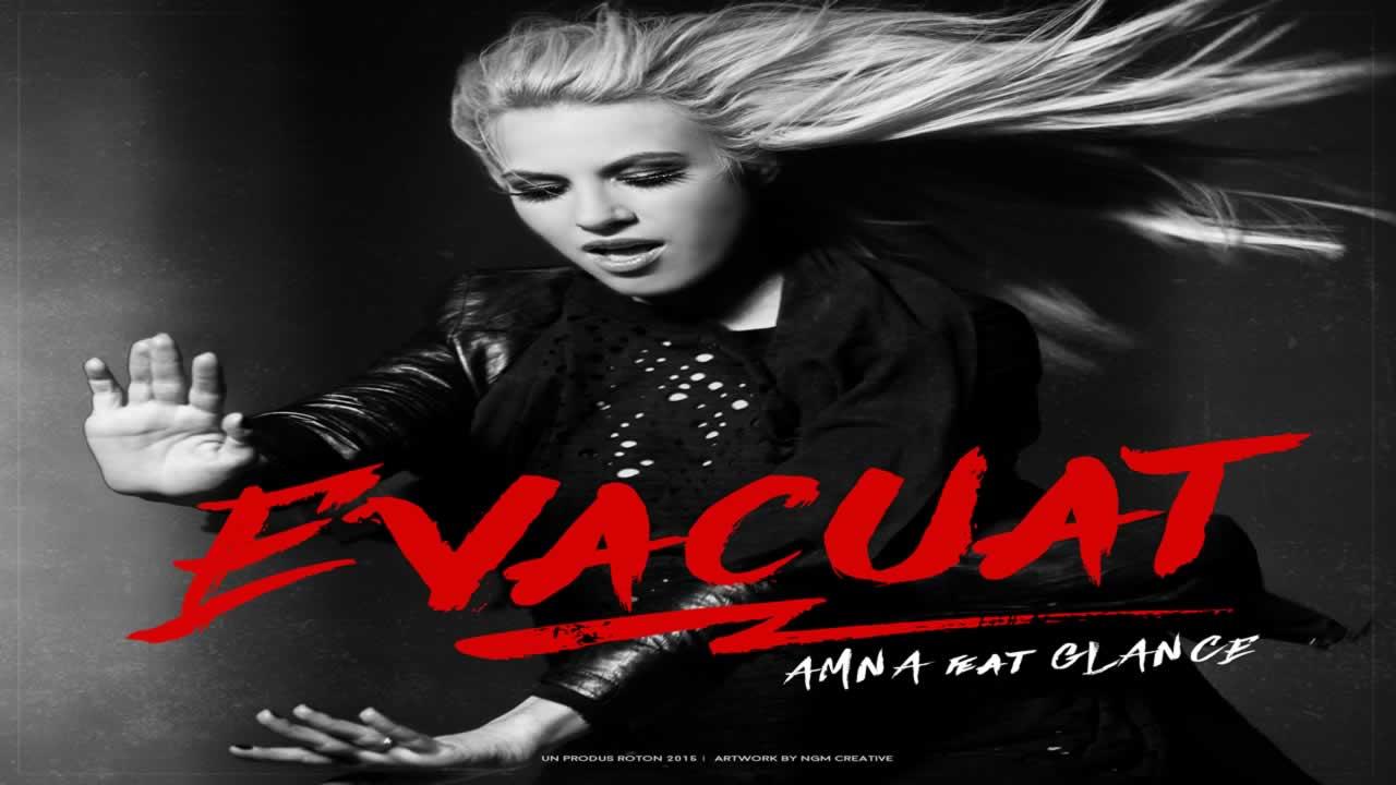 Amna feat. Glance - Evacuat