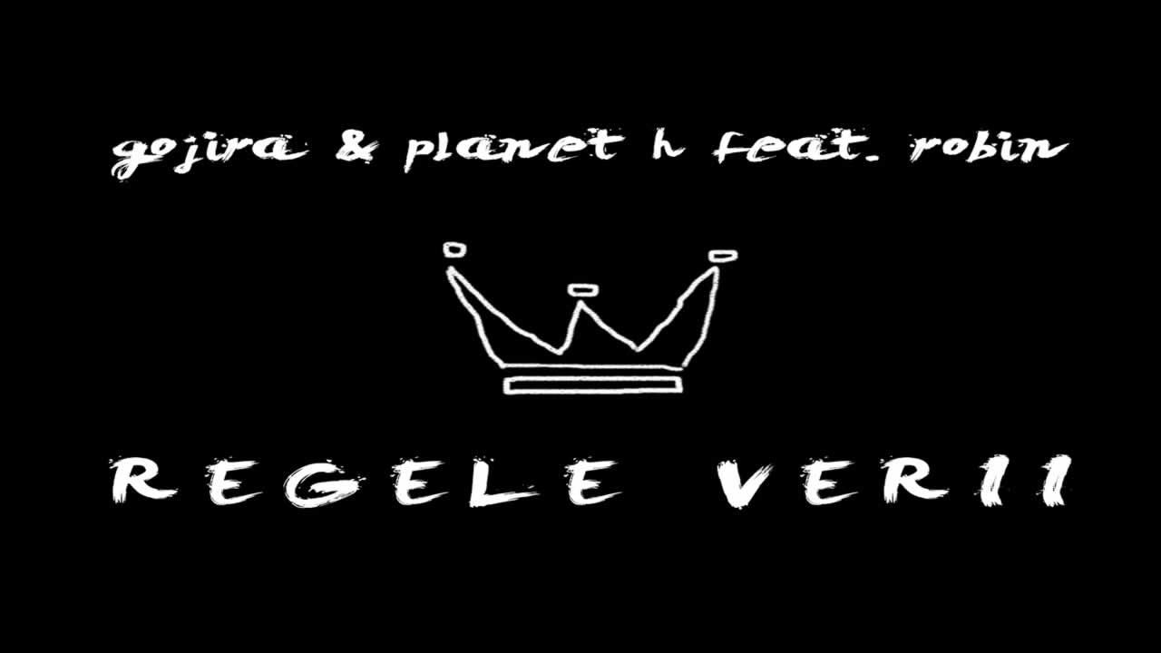 Gojira & Planet H feat. Robin - Regele verii