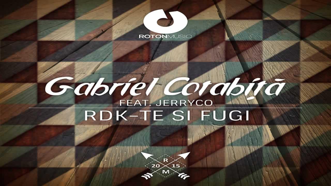 Gabriel Cotabita feat. JerryCo - Rdk-te si fugi