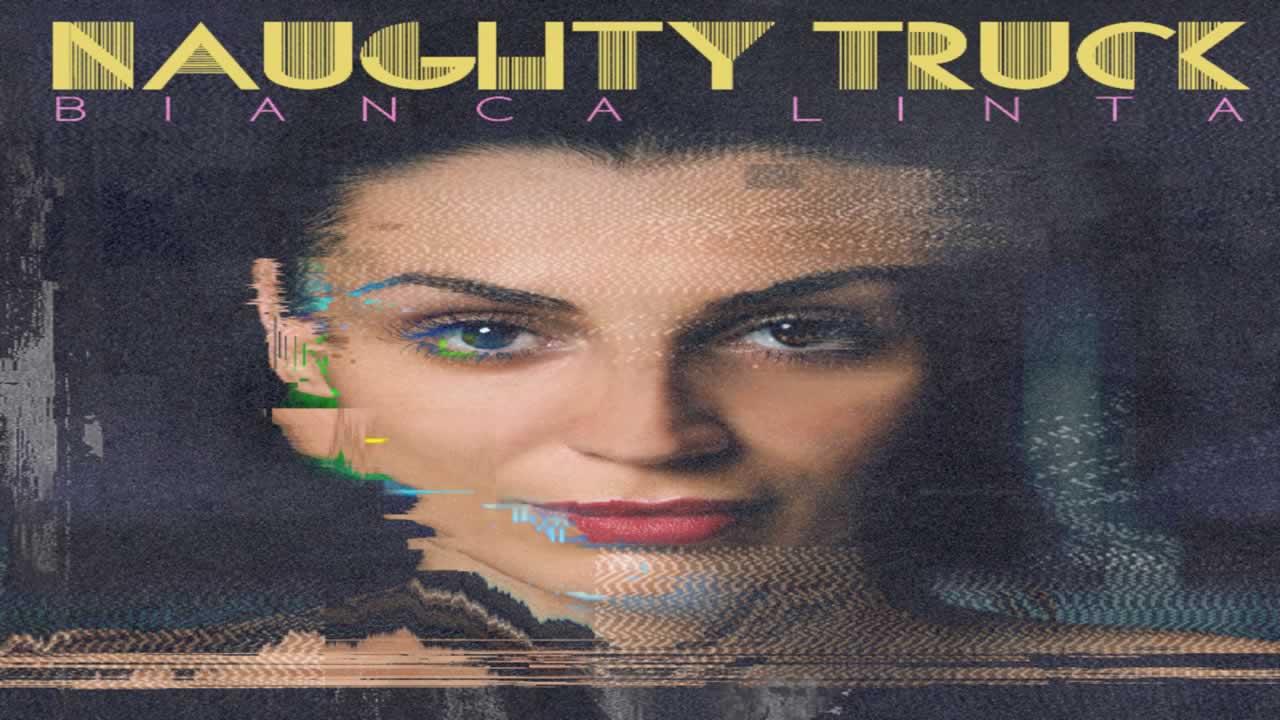 Bianca Linta - Naughty Truck