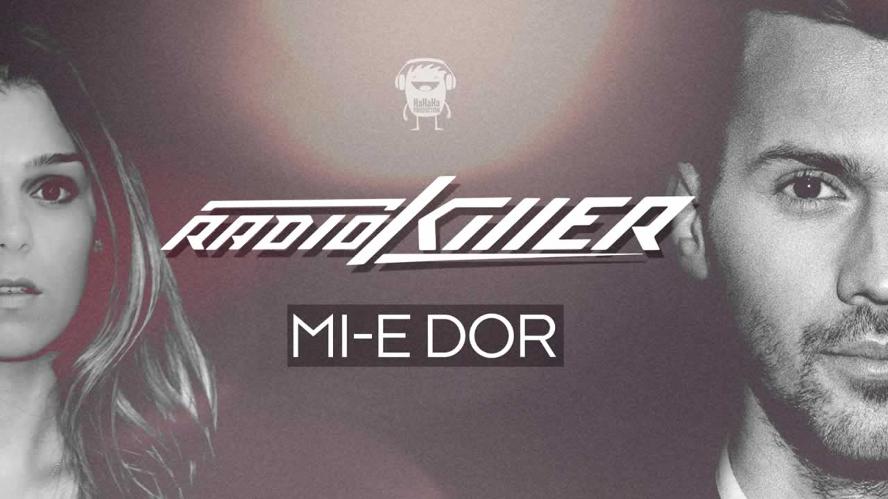 Radio Killer - Mi-e dor