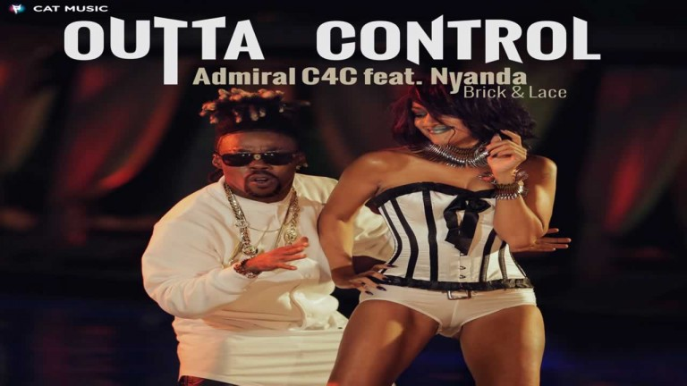 Admiral C4C feat. Nyanda (Brick and Lace) - Outta Control