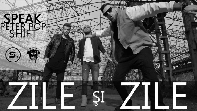 Speak feat. Peter Pop & Shift - Zile si Zile
