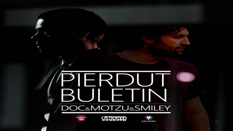 DOC & Motzu & Smiley - Pierdut Buletin