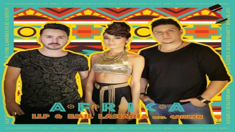 LLP & Emil Lassaria feat. Caitlyn - Africa