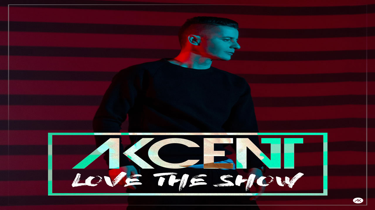 Akcent - Love The Show
