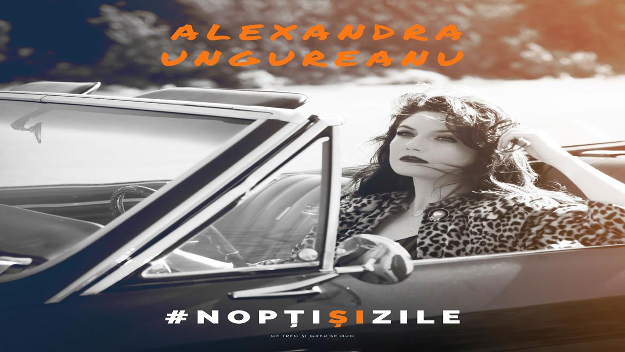 Alexandra Ungureanu - Nopti si zile