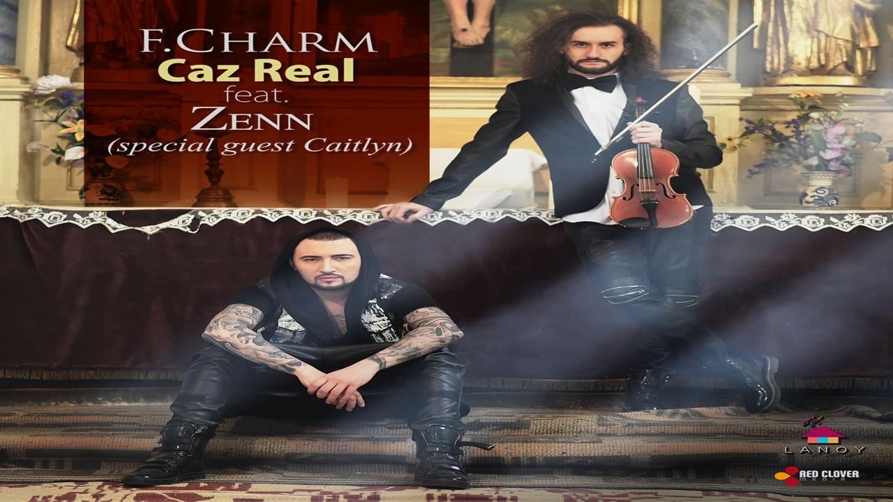 F.Charm - Caz real feat. Zenn (special guest Caitlyn)