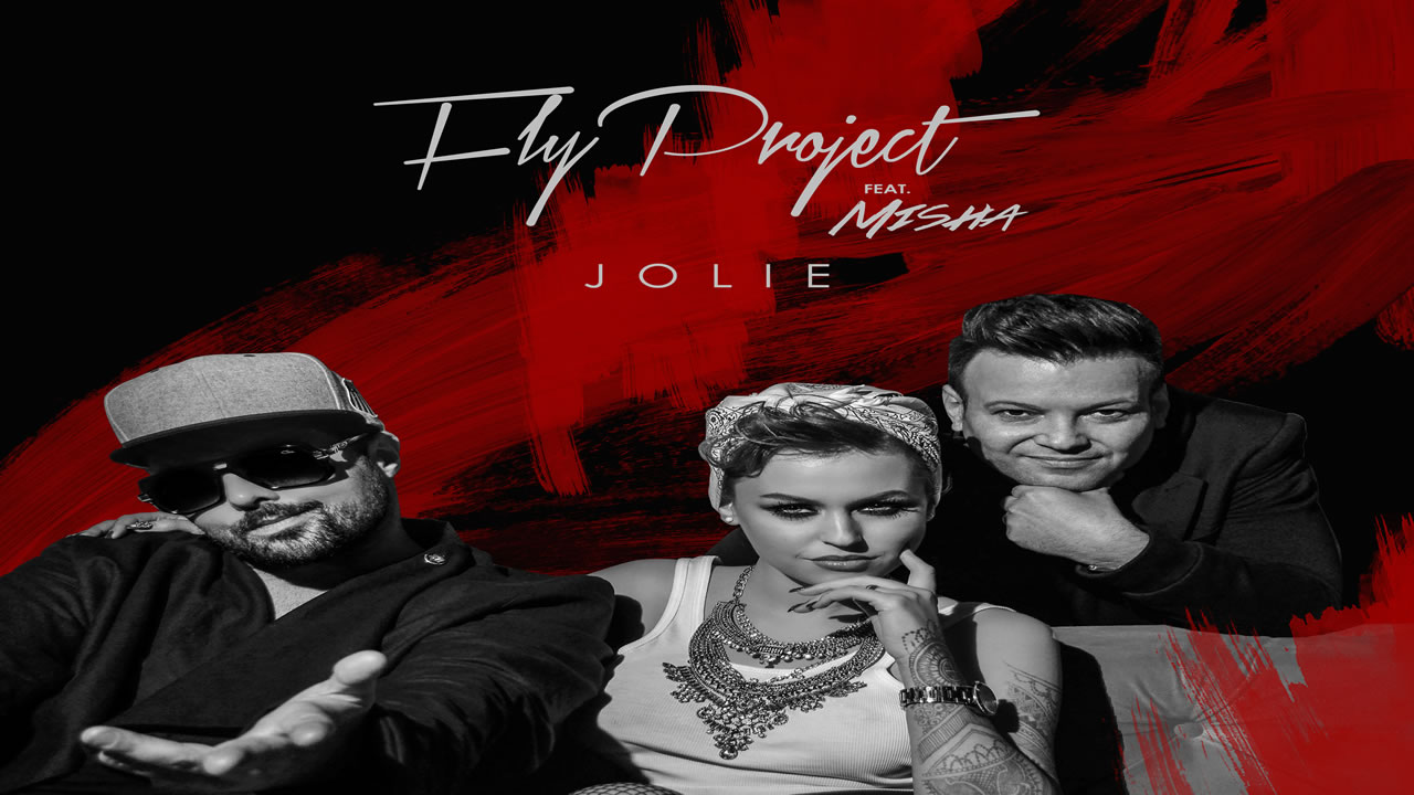 Fly Project feat. Misha - Jolie (by Dj Sava)