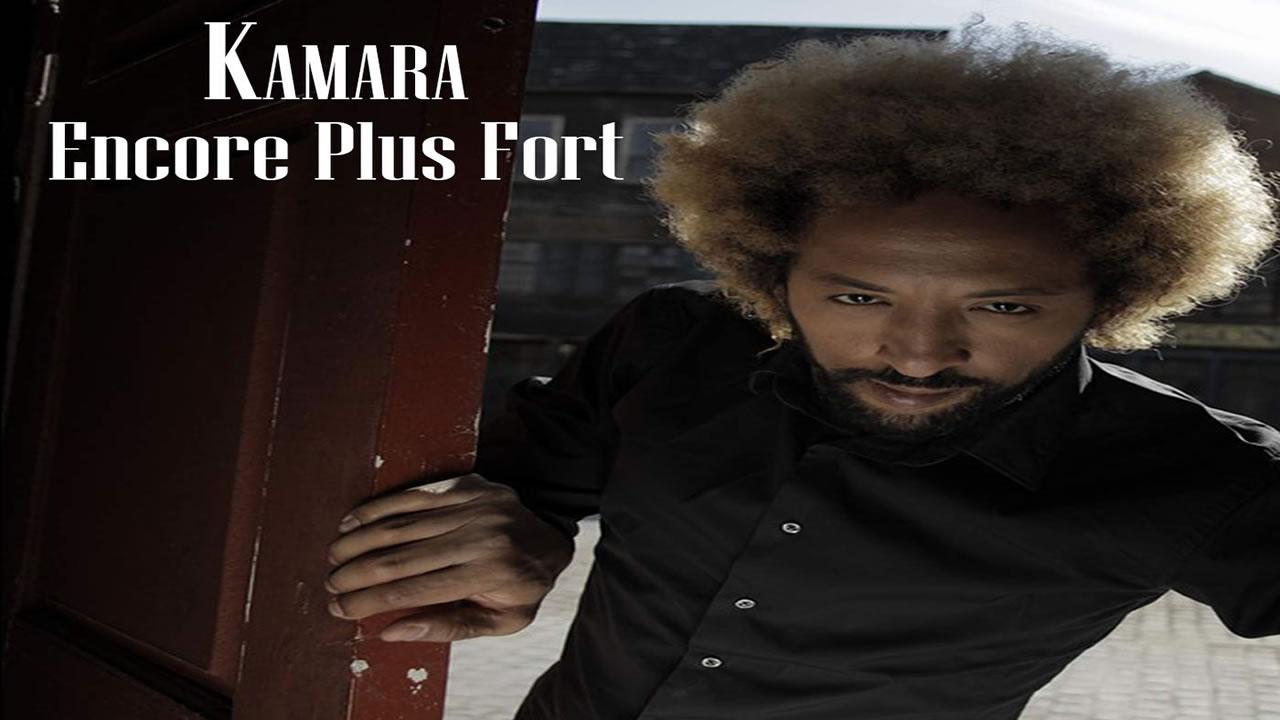 Kamara - Encore Plus Fort