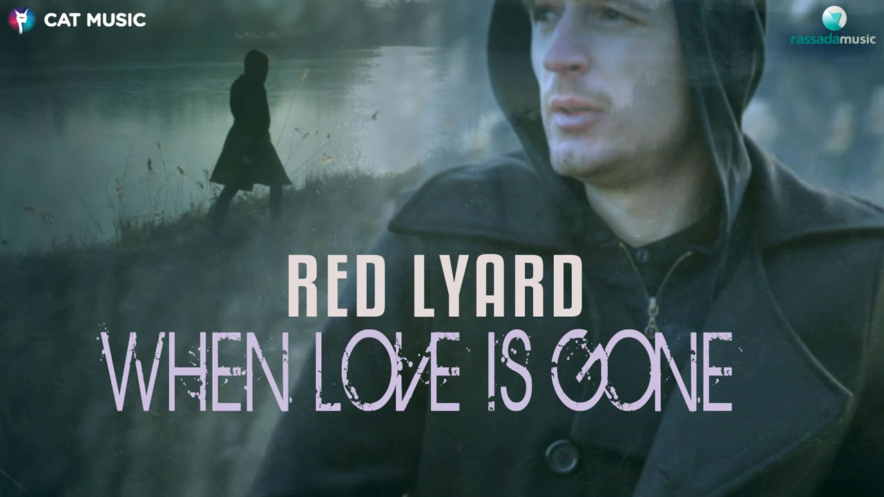 Red Lyard - When Love Is Gone