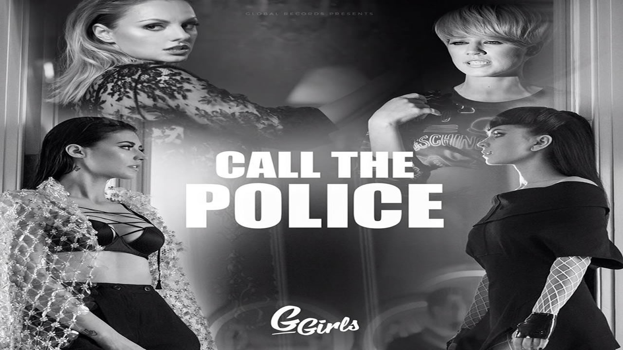 G Girls - Call The Police