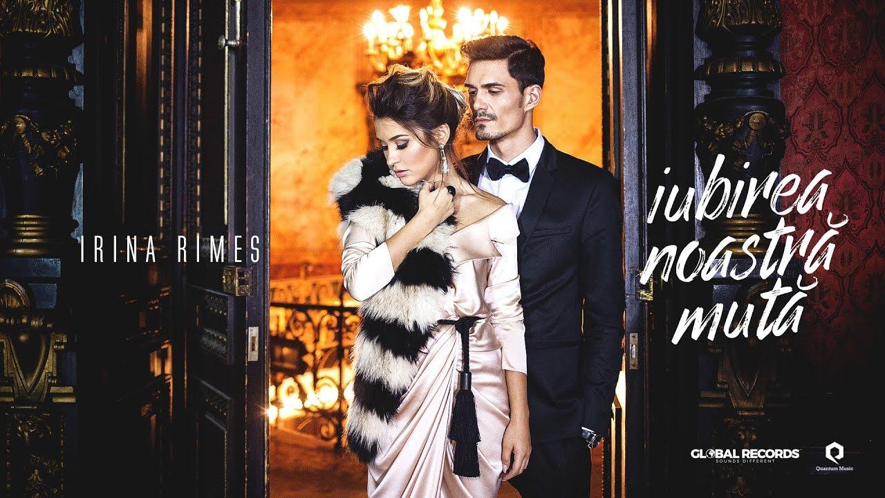 Irina Rimes - Iubirea noastră mută